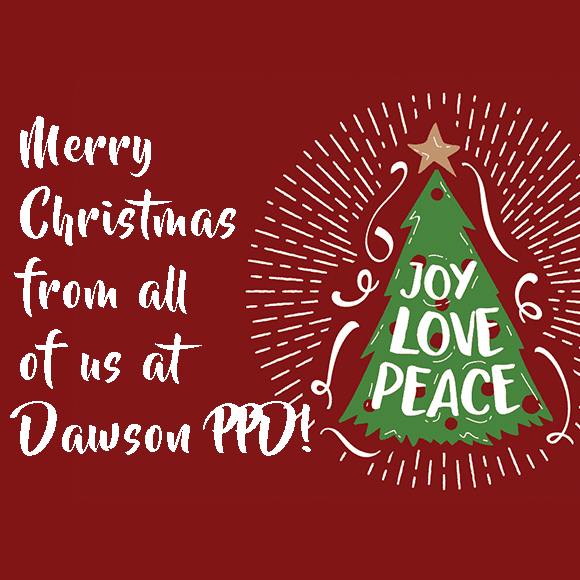 "Merry Christmas from all of us at Dawson PPD! Christmas tree with red background. Tree says ""Joy, Love, Peace."""